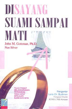 Ini Cover Bukunya: Disayang Suami sampai Mati, John Gottman